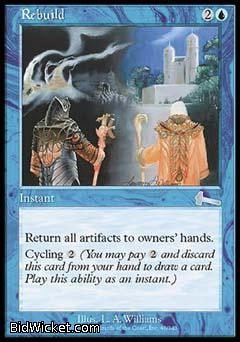 Rebuild, Urza's Legacy, Magic the Gathering