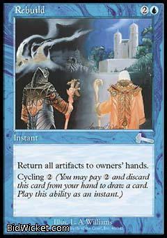 Rebuild, Urza's Legacy, Magic the Gathering