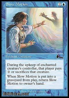 Slow Motion, Urza's Legacy, Magic the Gathering