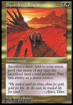 Squandered Resources, Visions, Magic the Gathering