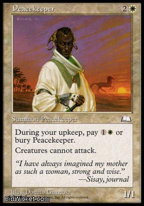 Peacekeeper, Weatherlight, Magic the Gathering