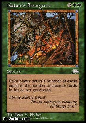 Nature's Resurgence, Weatherlight, Magic the Gathering