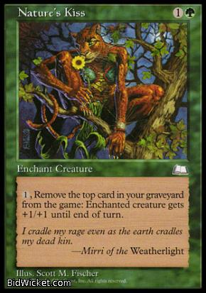 Nature's Kiss, Weatherlight, Magic the Gathering