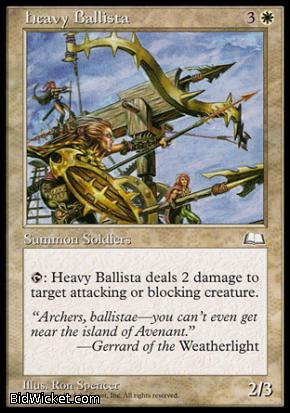 Heavy Ballista, Weatherlight, Magic the Gathering