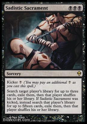 Sadistic Sacrament, Zendikar, Magic the Gathering