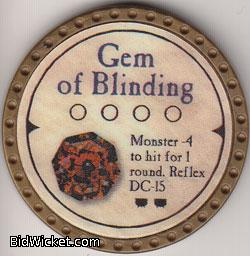 Gem of Blinding, Special Tokens, True Dungeon Tokens