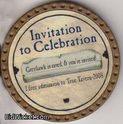 Invitation to Celebration, Special Tokens, True Dungeon Tokens