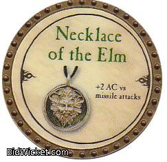 Necklace of the Elm, Special Tokens, True Dungeon Tokens